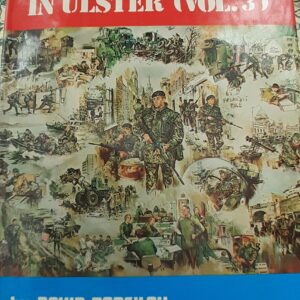 British Army In Ulster Vol.3